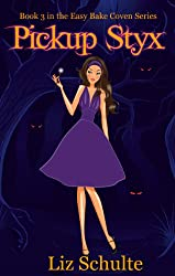 Pickup Styx (Easy Bake Coven Book 3) (English Edition)