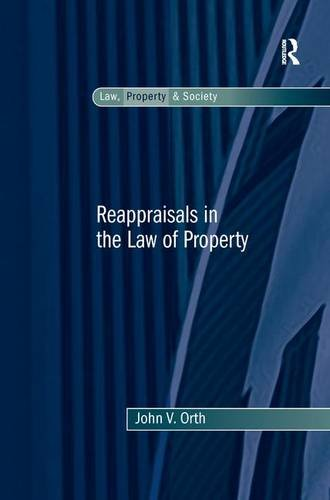 Reappraisals in the Law of Property (Inglese) Copertina flessibile – 31 ott 2016 John V. Orth Routledge 113827853X The Americas