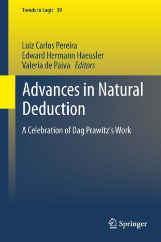 Download Advances in Natural Deduction: A Celebration of Dag Prawitz's Work (Trends in Logic) Pdf