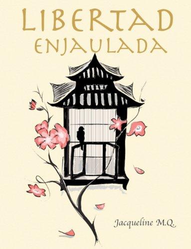 libertad-enjaulada-coleccion-kaizen-spanish-edition
