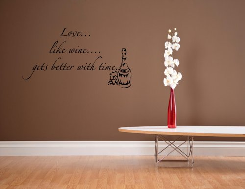 Wall decal stickers quotes and sayings Love...like wine...gets better with time