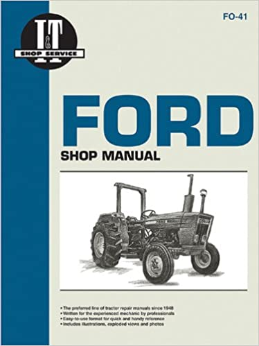 ford mdls models i t ford mdls 2310 2600 2610 3600 models 3610 4100 4600 4610 i t shop service manuals amazon co uk j h haynes 9780872882300 books
