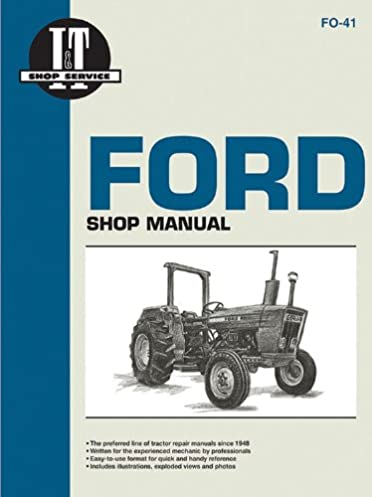 ford models 2310 2600 2610 3600 fo 41 penton staff rh amazon com 2600 Ford Tractor Repair Manual Ford 2600 Tractor Seat