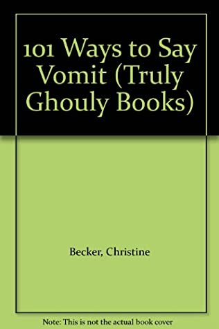 book cover of 101 Ways to Say Vomit