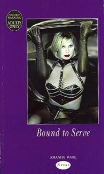 Bound To Serve (Nexus) by [Ware, Amanda]
