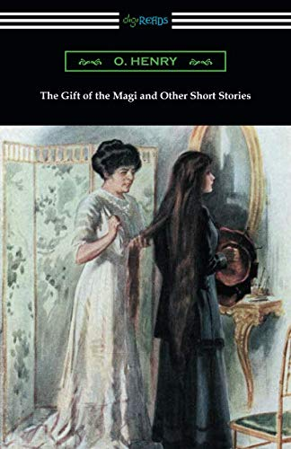 The Gift of the Magi and Other Short Stories (O Henry The Ransom Of Red Chief)