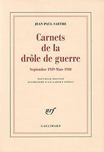 Carnets de la drôle de guerre par Sartre
