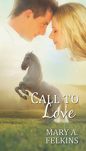 Call to Love by [Felkins  Mary A.]