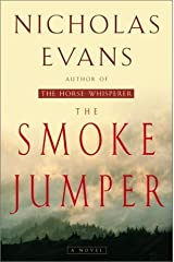 The Smoke Jumper by Evans, Nicholas(August 21, 2001) Hardcover Hardcover