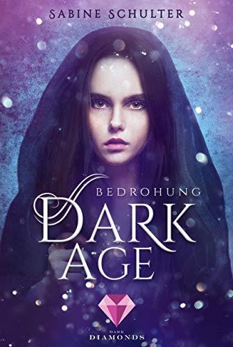 Dark Age 1: Bedrohung (German Edition) (Unter Off)