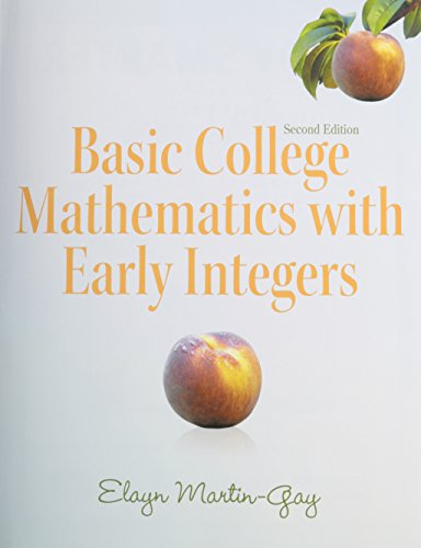 Basic College Mathematics With Early Integers + Student Organizer Standalone + Mymathlab Student Access Card