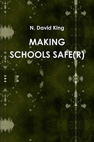 Making Schools Safe(r)