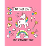 My Daily Log Girls Responsibility Chart: Daily, weekly and bonus task chore chart for kids.