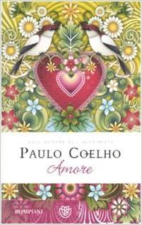 Amore (Narrativa straniera): Amazon.es: Paulo Coelho, C ...