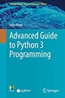 Advanced Guide to Python 3 Programming Front Cover