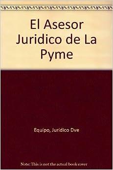 El Asesor Juridico de La Pyme