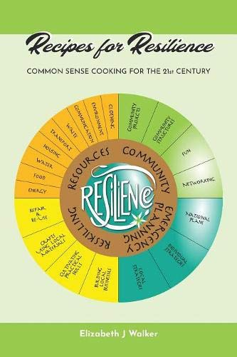 Recipes for Resilience by Elizabeth J Walker