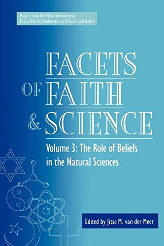 Facets of Faith and Science: Vol. III: The Role of Beliefs in the Natural Sciences (Facets of Faith & Science) from Brand: Univ Publ Assn