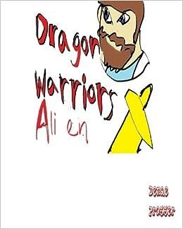 Book Dragon Warrior Alien by Denae Prosser (2016-04-15)