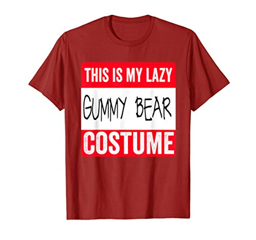 This is my lazy Gummy Bear costume Shirt Halloween]()