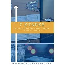 7 étapes avant d'entamer votre voyage avec le Quran (French Edition)