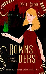 Livro Rownsders - Os filhos dos deuses (Saga Rownsders 1)