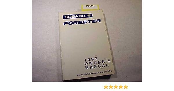 1999 Subaru Forester Owners Manual Subaru Of America Amazon Com