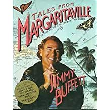 Tales from Margaritaville: Fictional Facts and Factual Fictions by Buffett Jimmy (1989-09-01) Hardcover