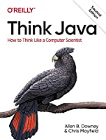Think Java: How to Think Like a Computer Scientist, 2nd Edition Front Cover