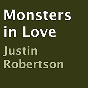 Monsters in Love Audiobook