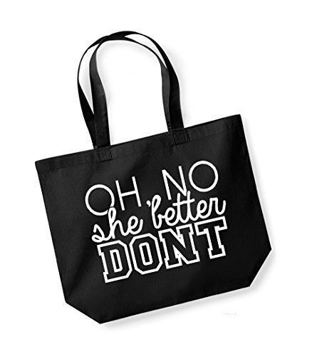 Cotton Unisex Slogan No She red Don't Better Tote Black Oh Bag Canvas qq7nxd5rwH