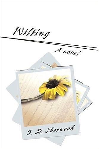 Wilting por J. R. Sherwood Gratis