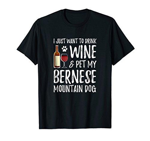 Wine and Bernese Mountain Dog Shirt Dog Mom or Dog Dad Gift