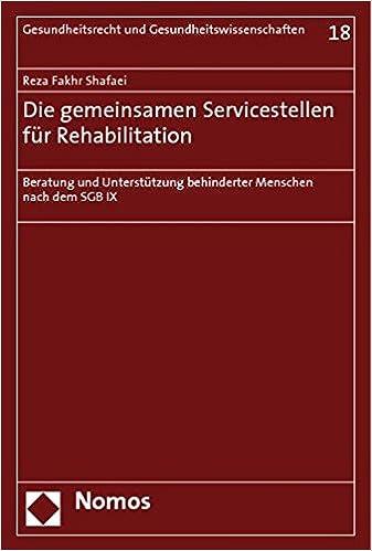 Die gemeinsamen Servicestellen für Rehabilitation: Beratung und ...