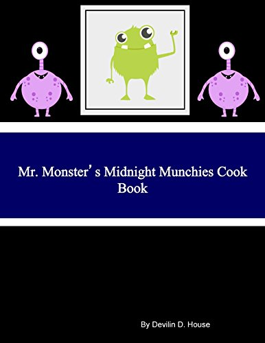 Mr. Monster's Midnight Munchies Cook -