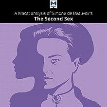A Macat Analysis of Simone de Beauvoir's The Second Sex | Livre audio Auteur(s) : Rachele Dini Narrateur(s) : Macat.com
