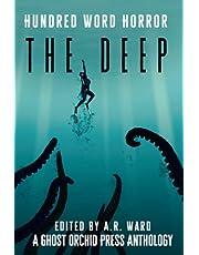 The Deep: An Anthology of Dark Microfiction
