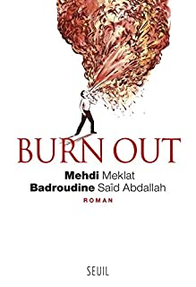 Burn out, Mehdi Meklat