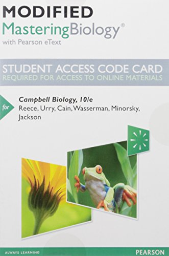 Modified Mastering Biology with Pearson eText -- Standalone Access Card -- for Campbell Biology by Jane B. Reece, Lisa A. Urry, Michael L. Cain, Steven A. Wasserman.pdf