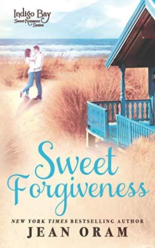 Books : Sweet Forgiveness (Indigo Bay Sweet Romance Series) (Volume 10)