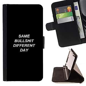 BullDog Case - FOR/HTC One M9 / - / Same Bullshit Different Day - Demotivational /- Monedero de cuero de la PU Llevar cubierta de la caja con el ID Credit Card Slots Flip funda de cuer