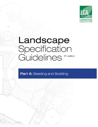 Landscape Specification Guidelines–Part 6: Seeding and Sodding (Landscape Specification Guidelines-Part 6: Seeding and Sodding)