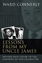 Lessons from My Uncle James: Beyond Skin Color to the Content of Our Character