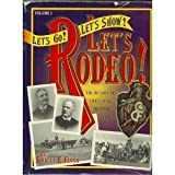 Let's Go! Let's Show! Let's Rodeo!, Shirley E. Flynn, 0964926903