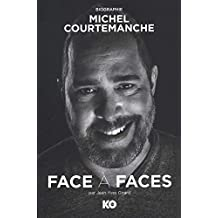 Face à faces : Michel Courtemanche