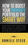 How to Boost Your Property Portfolio the Smart Way, Daniele Steed, 1481786520