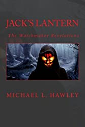 Jack's Lantern (The Watchmaker Revelations Volume - 2)