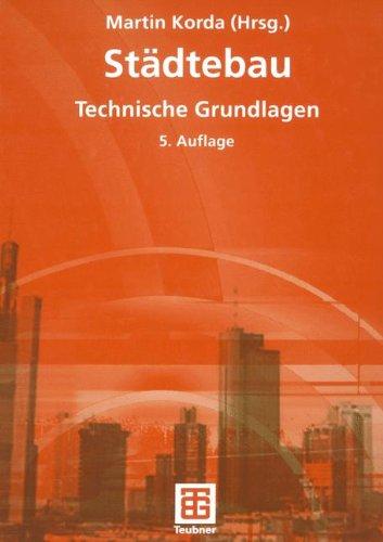 Städtebau: Technische Grundlagen (German Edition)