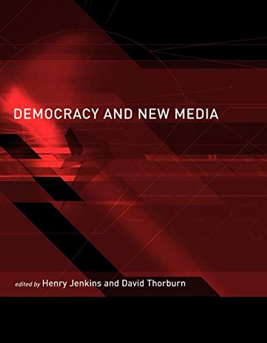 Democracy and New Media (Media in Transition)