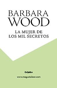La mujer de los mil secretos: Amazon.es: Barbara / Quijada Vargas ...